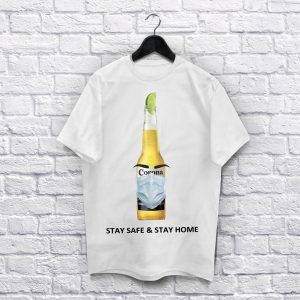 Coronavirus Stay Safe & stay home White-Shirt