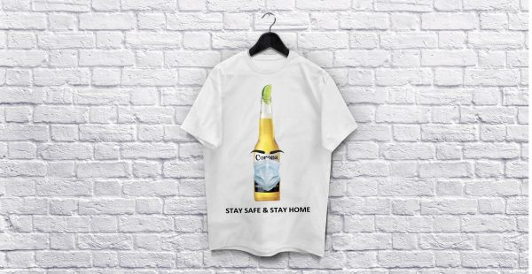 Coronavirus Stay Safe & stay home White-Shirt